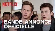 13 Reasons Why dernière saison Bande-annonce officielle VOSTFR Netflix France