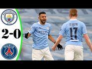 Manchester City vs PSG 2−0 Extеndеd Hіghlіghts & All Gоals 2021 HD