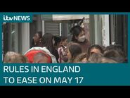 Covid roadmap- Boris Johnson confirms Covid rules will ease further from May 17 - ITV News