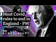 Coronavirus- Covid rules to end, but with cases rising is it the right time? - BBC Newsnight