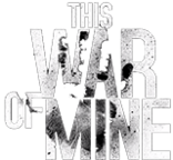 Official This War Of Mine Wiki