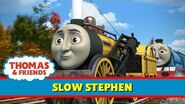 Slow Stephen - UK
