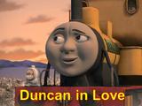 Duncan in Love