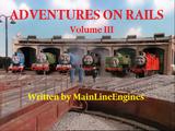Adventures on Rails - volume three