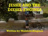 Jessie and the Diesel Engines