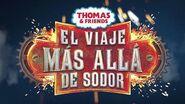 Thomas & Friends El Viaje Más Allá de Sodor - Trailer