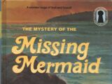 The Mystery of the Missing Mermaid