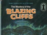 The Mystery of the Blazing Cliffs
