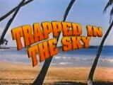 Trapped in the Sky (FOX Kids Series)/Transcript