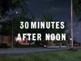 30 Minutes After Noon