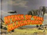 Attack of the Alligators (Fox Kids Series)
