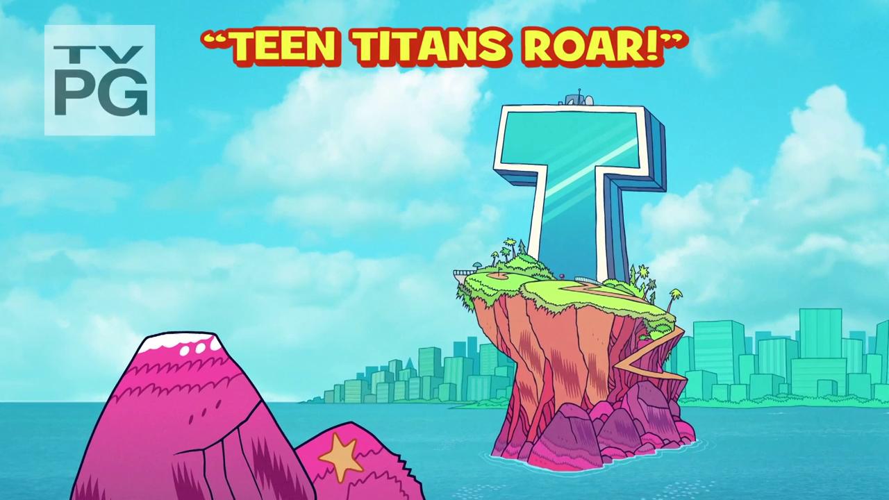 Teen Titans Go!: Teen Titans Roar!