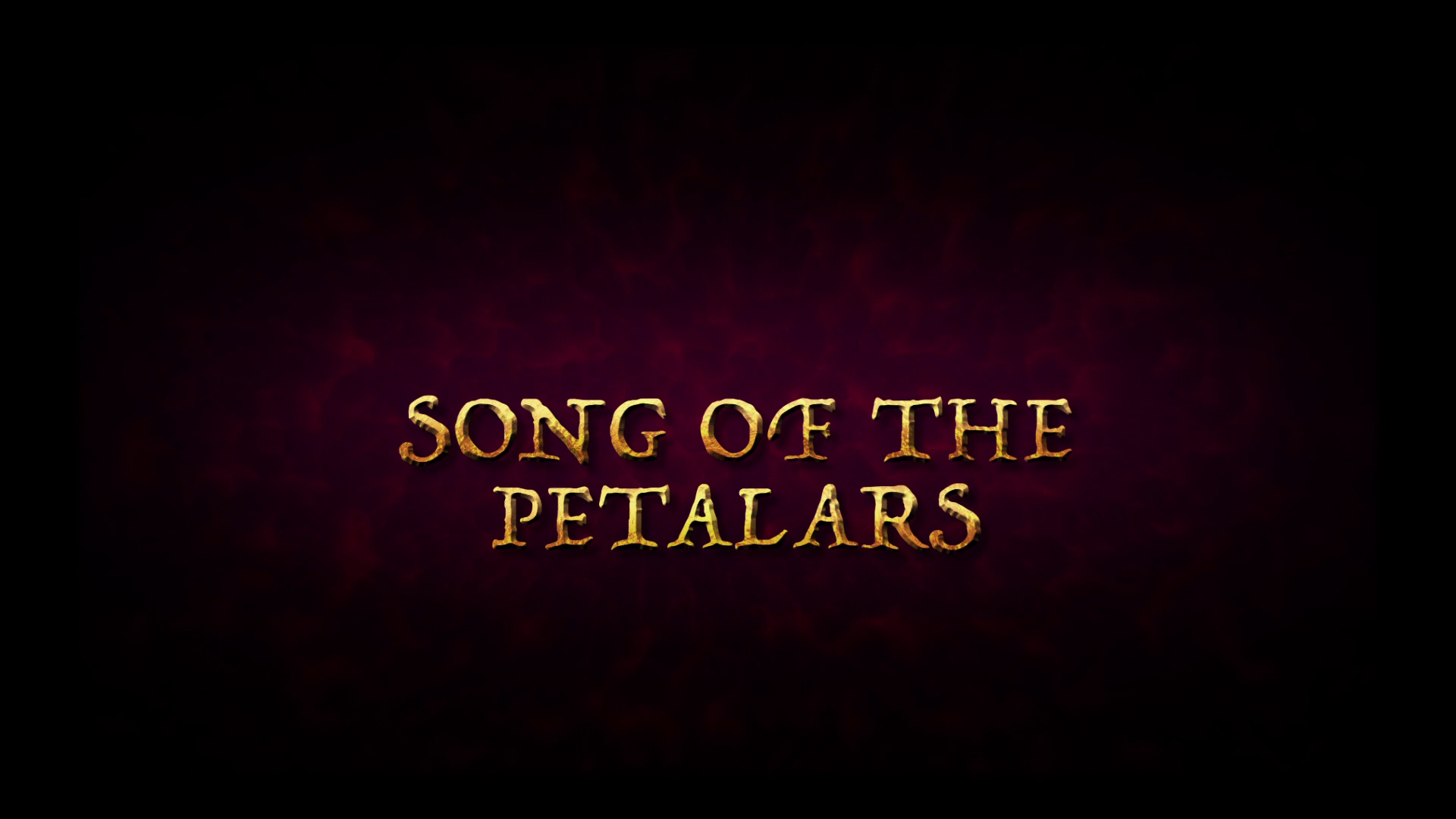 Song of the Petalars