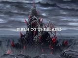 Birth of the Blades