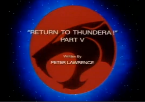 Return to Thundera - Part V - Title Card.png