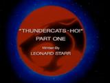 ThunderCats Ho! - Part I