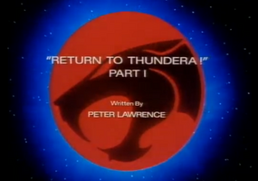 Return to Thundera - Part I - Title Card.png