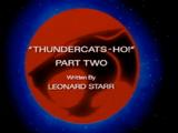 ThunderCats Ho! - Part II