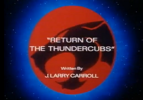 Return of The Thundercubs - Title Card.png