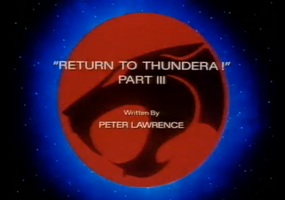 Return to Thundera - Part III - Title Card.png