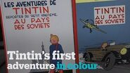 Tintin's first adventure gets colourful makeover
