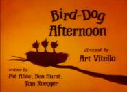 BirdDogAfternoon-TitleCard