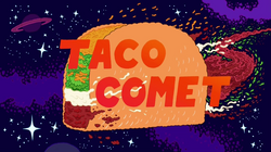 Taco Comet Title Card.png