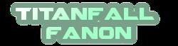 Titan Fall Fanon Wiki