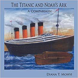 The Titanic & Noah's Ark: A Comparison