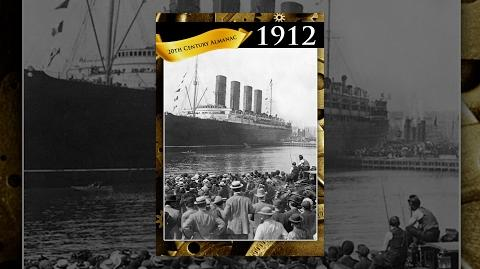 1912 The Maiden Voyage of the Titanic - 20th Century Almanac