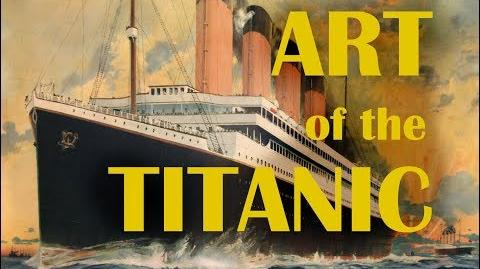 Historical Telegrams Ep. 2 The Artistic History of the Titanic
