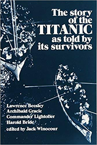The Story of the Titanic as told by it's Survivors