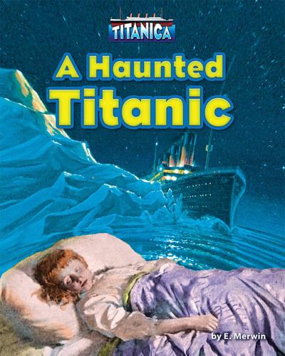 A Haunted Titanic