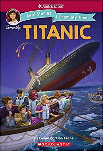 Titanic (American Girl: Real Stories from My Time book)