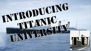 Introducing Titanic University!