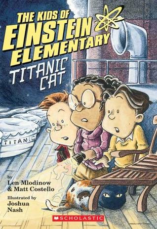 The Kids of Einstein Elementary: Titanic Cat