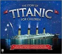 The Story of Titanic for Children.jpg