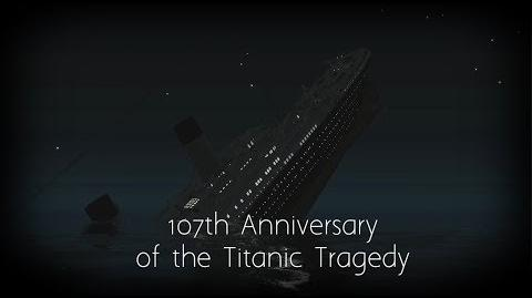 107th Anniversary of the Titanic Tragedy