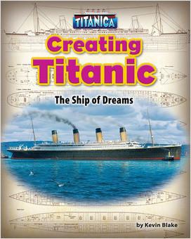 Creating Titanic: The Ship of Dreams