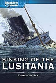 Sinking of the Lusitania: Terror at Sea