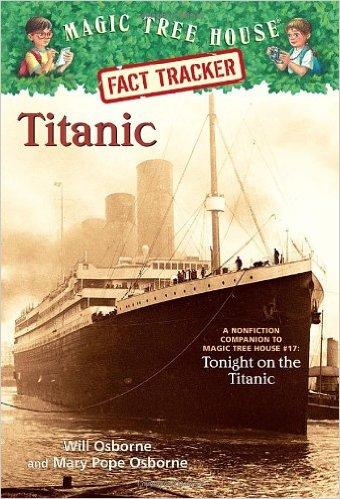 Magic Tree House Fact Tracker: Titanic