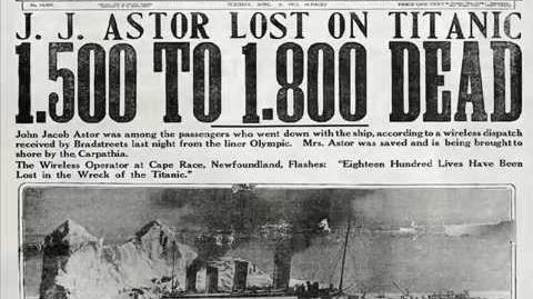 1912 - The Unsinkable Titanic - First News Reports
