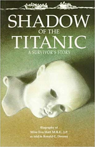 Shadow of the Titanic: A Survivor's Story