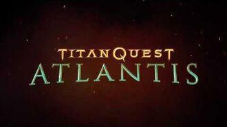 Titan_Quest_Atlantis_-_Release_Trailer