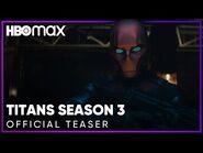 Titans Season 3 - Official Teaser - HBO Max