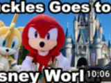 Knuckles Goes to Disney World!