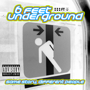 6feetundergroundsamestorydifferentpeople