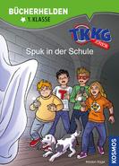 TKKG Junior Cover - Bücherhelden 1. Klasse - Spuk in der Schule