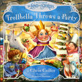 Trollbella Throws A Party (Picture Book)
