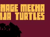Teenage Mecha Ninja Turtles